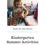 Kindergarten summer activities that make learning fun for kids and parents. Ideas and products that help teach children and prep them for back to school.