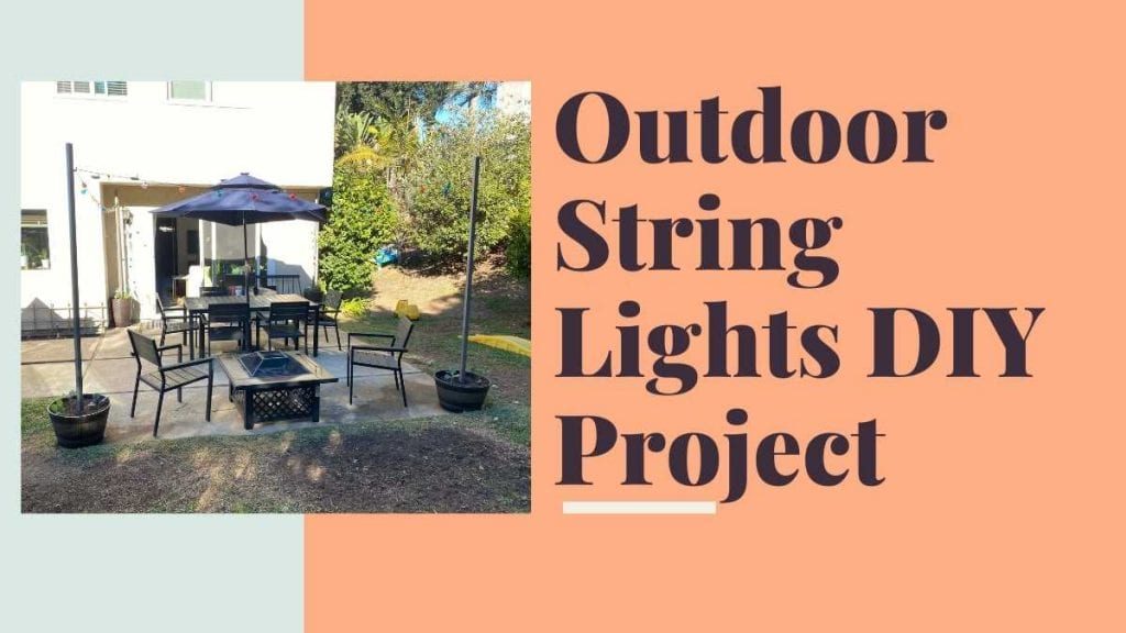 Outdoor String Lights DIY Project Title